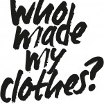 WhoMadeMyClothes (1)